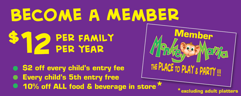 Become a Member at Monkey Mania The Place to Play and Party